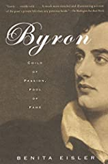 In this masterful portrait of the poet who dazzled an era and prefigured the modern age of celebrity, noted biographer Benita Eisler offers a fuller and more complex vision than we have yet been afforded of George Gordon, Lord Byron.Eisler re...