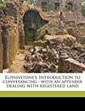 Elphinstone's Introduction to Conveyancing, Howard Warburton Elphinstone and Gilbert Harrison John Hurst, 1177159708