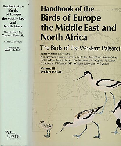 Handbook of the Birds of Europe, the Middle East, and North Africa: The Birds of the Western Palearctic Volume III: Wade