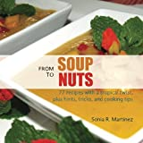 From Soup to Nuts by Sonia R. Martinez (2015-05-10)