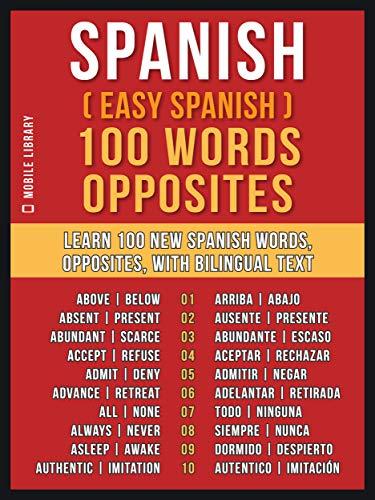 Amazon Com Spanish Easy Spanish 100 Words Opposites Learn