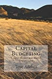 Capital Budgeting: Capital Investment Decision