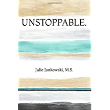 Unstoppable.: The Mentally Tough Gymnast