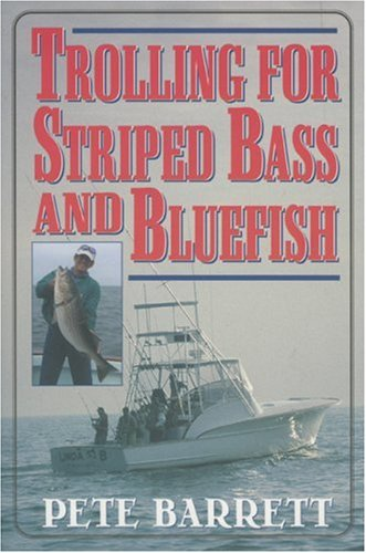 - Trolling for Striped Bass and Bluefish