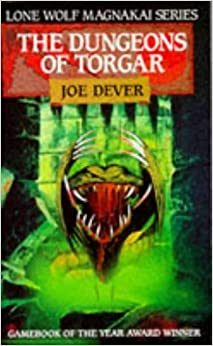 Book The Dungeons of Torgar (Lone Wolf 10) by JOE DEVER (1990-08-01)