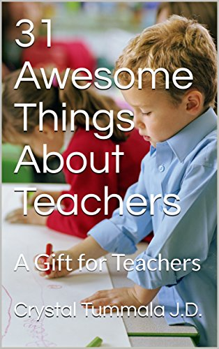 31 Awesome Things About Teachers: A Gift for Teachers (English Edition)