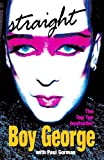 Front cover for the book Straight by Boy George