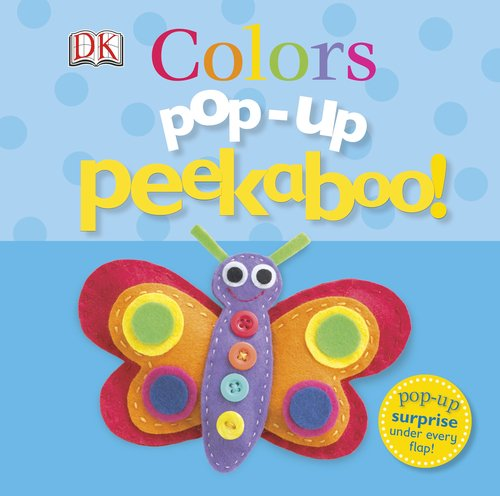 Pop Up Peekaboo Colors DK Publishing