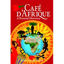 Caf D'Afrique: A Personal Discovery