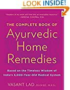 #4: The Complete Book of Ayurvedic Home Remedies: Based on the Timeless Wisdom of India's 5,000-Year-Old Medical System