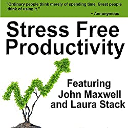 Stress Free Productivity