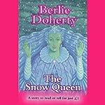 The Snow Queen | Hans Christian Andersen