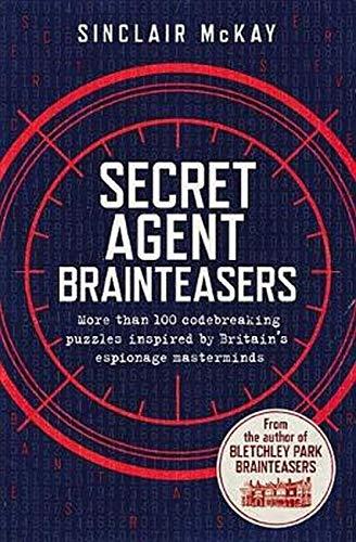 Secret Agent Brainteasers: More Than 100