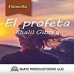 El Profeta [The Prophet] | Khalil Gibran