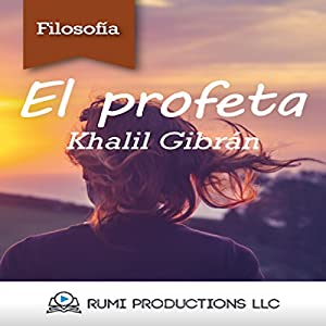 El Profeta [The Prophet] Audiobook