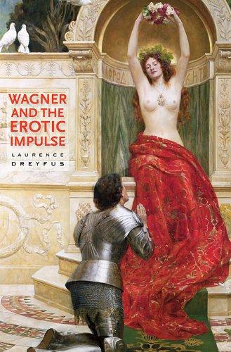 Read Online Wagner and the Erotic Impulse pdf epub