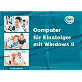 Computer für Einsteiger mit Windows 8
