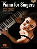 Piano for Singers: Learn to Accompany Yourself and Others (Bk/CD)