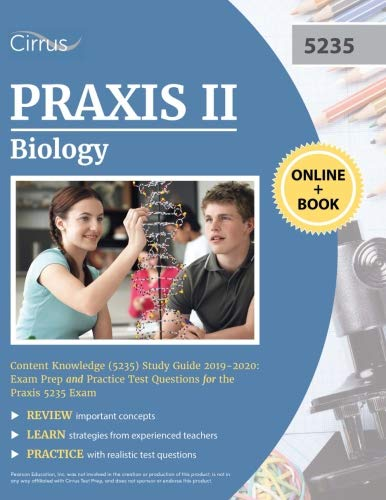 Knowledge Study Guide - Praxis II Biology Content Knowledge (5235) Study Guide 2019-2020: Exam Prep and Practice Test Questions for the Praxis 5235 Exam
