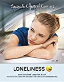 Loneliness (Causes & Effects of Emotions)