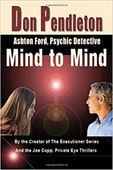 Mind To Mind: Ashton Ford, Psychic Detective: Ashton Ford Series