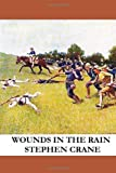 Wounds in the Rain, Stephen Crane, 1493512943