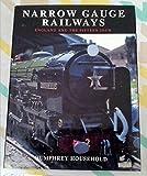 Narrow Gauge Railways: England and the Fifteen Inch