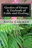 Garden of Grace, Anita Coleman, 1477632042