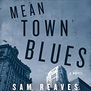 Mean Town Blues Audiobook