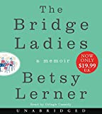 img - for The Bridge Ladies Low Price CD: A Memoir book / textbook / text book