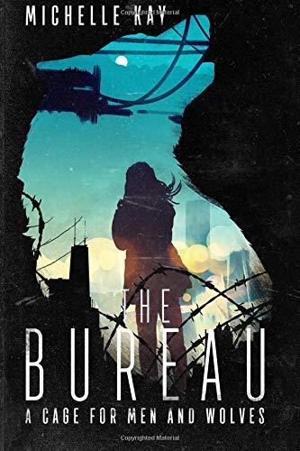 Download The Bureau (A Cage for Men and Wolves) pdf epub