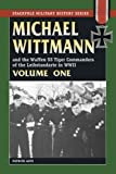 img - for Michael Wittmann and the Waffen SS Tiger Commanders of the Leibstandarte in WWII: v. 1 (Stackpole Military History) by Patrick Agte (2006-10-01) book / textbook / text book