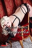 Feuerperlen: Erotischer Roman (Federzirkel 4)