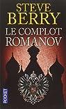 Le complot Romanov par Steve Berry