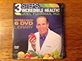 3 Steps To Incredible Health With Joel Fuhrman, M.D. - 6 DVD Video Health Library