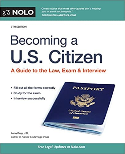 Becoming a U S  Citizen: A Guide to the Law, Exam