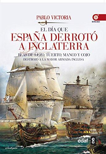 Descargar Libro El Día Que España Derrotó A Inglaterra José Pablo Victoria