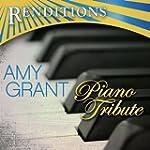 Renditions: Amy Grant Piano Tribute