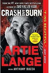 Crash and Burn Reprint edition by Lange, Artie (2014) Paperback Paperback