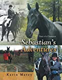 Sebastian's Adventures: Diary of a Champion