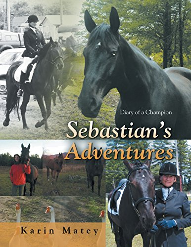 Sebastian's Adventures: Diary of a Champion by AuthorHouse