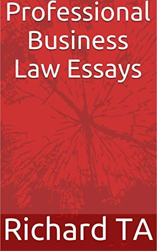 amazoncom professional business law essays ebook richard ta  professional business law essays by ta richard