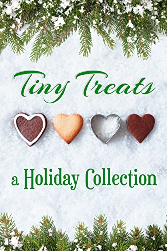 Tiny Treats: A Holiday Collection (English Edition)