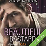 Beautiful bastard | Christina Lauren