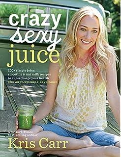 Crazy sexy cookbook