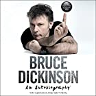 What Does This Button Do?: An Autobiography Hörbuch von Bruce Dickinson Gesprochen von: Bruce Dickinson