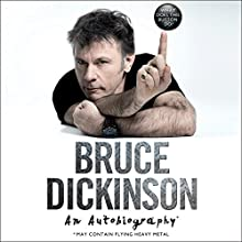 What Does This Button Do?: An Autobiography Audiobook by Bruce Dickinson Narrated by Bruce Dickinson