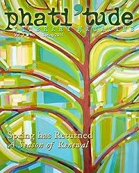 phati'tude Literary Magazine: Spring Has Returned: A Season of Renewal