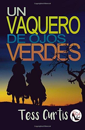 Download Un Vaquero de Ojos Verdes (Rancho Atkins) (Volume 2) (Spanish Edition) PDF