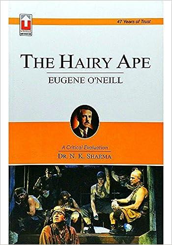 Eugene ONeil : The Hairy Ape (Book Code-6.11.1) PB
